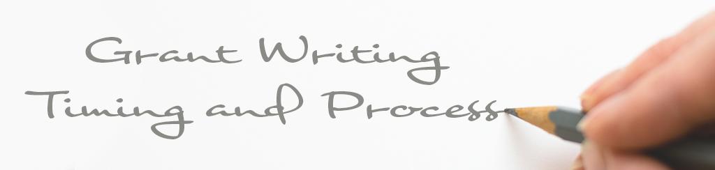 Grant Writing Timing & Process