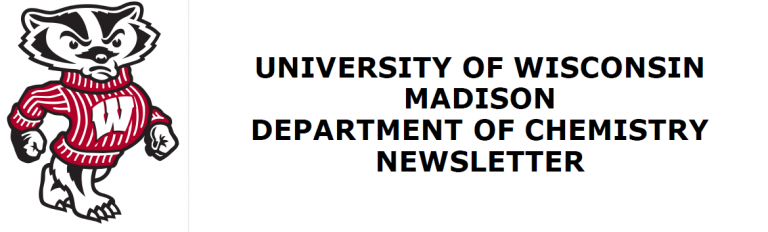 University of Wisconsin-Madison Department of Chemistry Newsletter